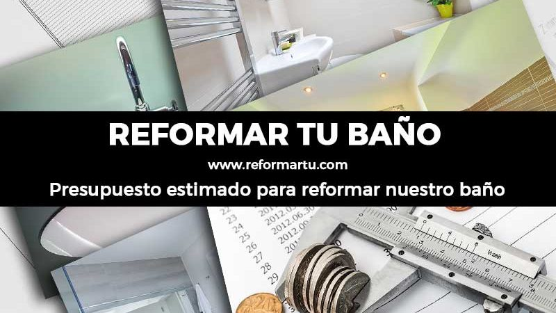 Reformar el baño - Presupuesto estimado
