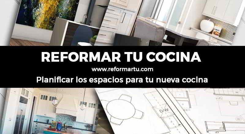 Reformar la cocina - organizar el espacio