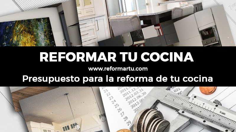 Reformar una Cocina. PRESUPUESTO