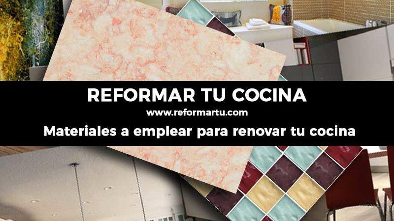 Materiales para renovar tu cocina
