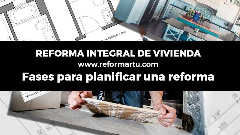 Fases para planificar una reforma integral
