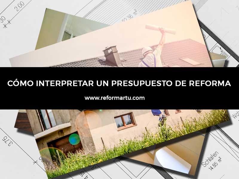 Interpretar un presupuesto de reforma de vivienda, cocina o baño