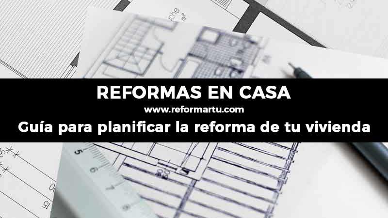 Planificar la reforma de tu vivienda